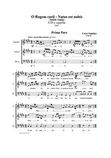 O Regem caeli – Natus est nobis-Mottetto per STB a cappella, CS119: O Regem caeli – Natus est nobis-Mottetto per STB a cappella by Santino Cara