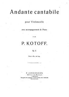 Анданте кантабиле для виолончели и фортепиано, Op.3: Партитура by P. Kotoff