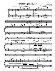Цикл песен на стихи Эйхендорфа: Verschwiegene Liebe by Хуго Вольф