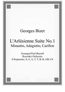 Сюита I: No.2-4 Minuetto, Adagietto and Carillon, for recorder orchestra by Жорж Бизе