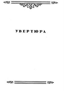 Увертюра: Партитура by Михаил Глинка