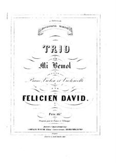Фортепианное трио No.1 ми-бемоль мажор: Фортепианное трио No.1 ми-бемоль мажор by Фелисьен Давид