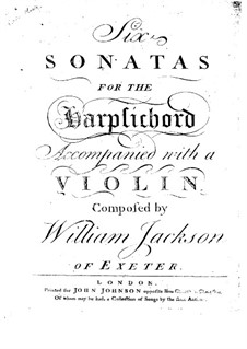 Шесть сонат для клавесина с сопровождением скрипки, Op.2: Шесть сонат для клавесина с сопровождением скрипки by Уильям Джексон