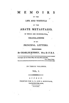 Memoirs of the Life and Writings of the Abate Metastasio: Сборник I by Charles Burney
