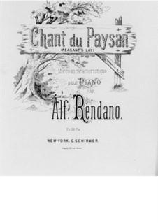 Характерная пьеса для фортепиано 'Chant du Paysan': Характерная пьеса для фортепиано 'Chant du Paysan' by Alfonso Rendano
