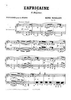 Фантазия на темы из оперы 'L'africaine' Мейербера, Op.182: Фантазия на темы из оперы 'L'africaine' Мейербера by Генри Розеллен