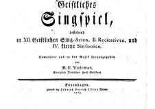Geistliches Singspiel: Geistliches Singspiel by Herman Friedrich Voltmar