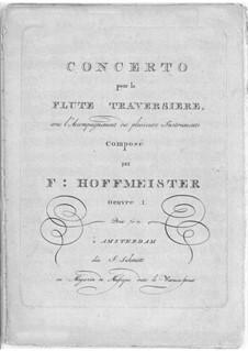 Концерт для флейты с оркестром  ре мажор, Op.1: Концерт для флейты с оркестром ре мажор by Франц Антон Хофмайстер