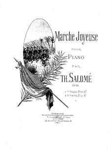 Веселый марш, Op.65: Веселый марш by Теодор Саломе