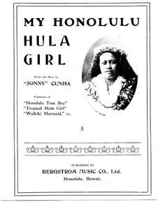 My Honolulu Hula Girl: My Honolulu Hula Girl by Sonny Cunha