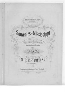 Souvenirs de Mississippi: Souvenirs de Mississippi by N. P. B. Curtiss