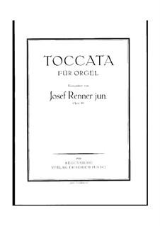 Токката для органа, Op.89: Токката для органа by Йозеф Реннер