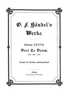 Three Te Deum, HWV 280-282: Three Te Deum by Георг Фридрих Гендель