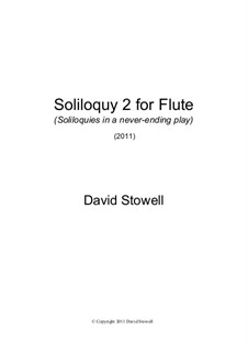 Soliloquy No.2 for Flute: Soliloquy No.2 for Flute by David Stowell