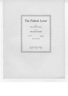 The Patient Lover: The Patient Lover by Russell Alexander