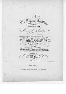 Девушка из Артуа: Акт III, The Rapture Swelling, для голоса и фортепиано by Майкл Уильям Балф