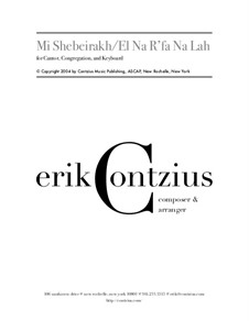 Mi Shebeirakh - El Na R'fa Na La: Mi Shebeirakh - El Na R'fa Na La by Erik Contzius