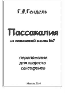 Сюита No.7 соль минор, HWV 432: Пассакалия, для четырех саксофонов by Георг Фридрих Гендель