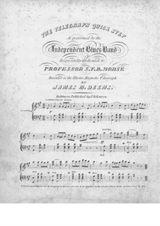 The Telegraph Quick Step: The Telegraph Quick Step by James Monroe Deems
