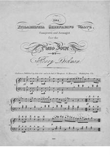 The Philadelphia Serenading Waltz: The Philadelphia Serenading Waltz by Henry Dielman