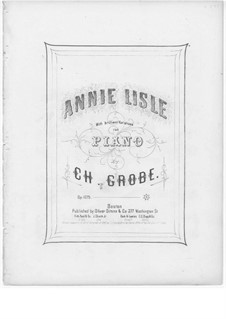 Annie Lisle, Op.1275: Annie Lisle by Чарлз Гроуб