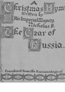 Рождественский гимн для голоса и фортепиано: Рождественский гимн для голоса и фортепиано by Nicholas II Emperor of Russia