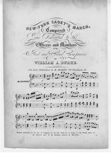 New-York Cadet's March: New-York Cadet's March by William A. Burke