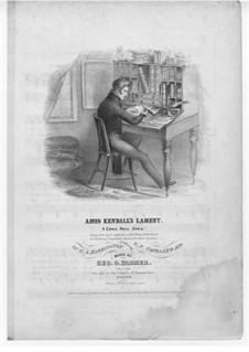 Amos Kendall's Lament: Amos Kendall's Lament by George O. Farmer