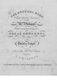 The Hunter's Horn, for Voice and Piano: The Hunter's Horn, for Voice and Piano by Thomas Philipps