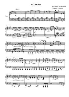 Аллегро для фортепиано: Аллегро для фортепиано by Владимир Полионный