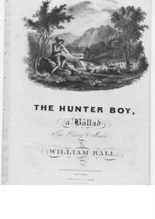The Hunter Boy: The Hunter Boy by William Ball