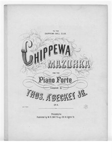 Chippewa Mazurka: Chippewa Mazurka by Thomas à Becket