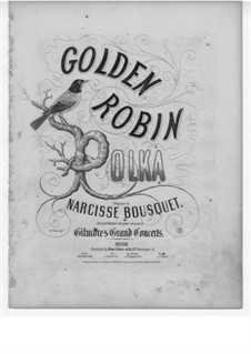 Golden Robin: Golden Robin by Narcisse Bousquet