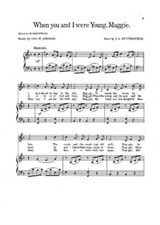 When You and I were Young, Maggie: For voice, choir and piano by James A. Butterfield