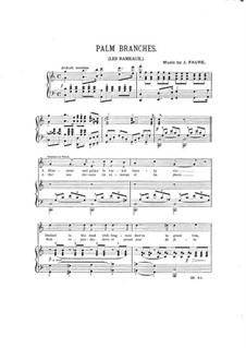 Palm Branches (The Palms): Для голоса и фортепиано (in C Major) by Жан-Батист Фор
