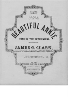 Beautiful Annie: Beautiful Annie by James Gowdy Clark