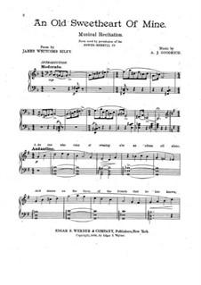 An Old Sweetheart of Mine: An Old Sweetheart of Mine by Alfred John Goodrich