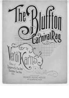 The Bluffton Carnival Rag: The Bluffton Carnival Rag by Verdi Karns