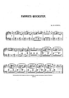Fannie's Quickstep: Fannie's Quickstep by Чарльз Кинкель