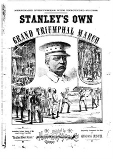 Stanley's Own Grand Triumphal March: Stanley's Own Grand Triumphal March by Georg Asch