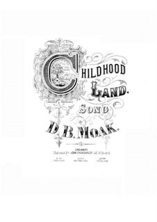 Childhood Land: Childhood Land by D. B. Moak