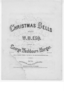 Christmas Bells: Christmas Bells by George Washbourne Morgan