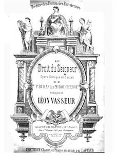 Le droit du seigneur: Le droit du seigneur by Léon Vasseur