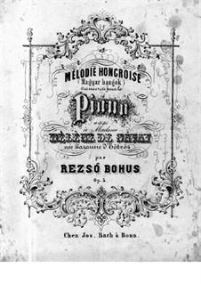 Венгерская мелодия для фортепиано, Op.5: Венгерская мелодия для фортепиано by Bohus Rezsö