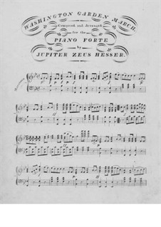 Washington Garden March for Piano: Washington Garden March for Piano by Jupiter Zeus Hesser