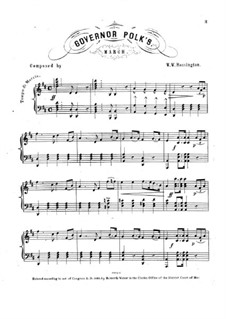 Governor Polk's. March for Piano: Governor Polk's. March for Piano by W. W. Rossington