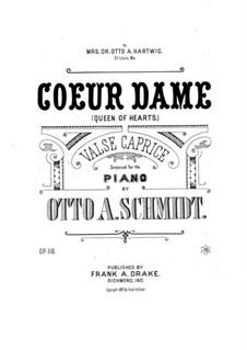Queen of Hearts, Op.118: Queen of Hearts by Otto A. Schmidt