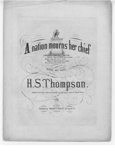 A Nation Mourns Her Chief: A Nation Mourns Her Chief by Henry S. Thompson