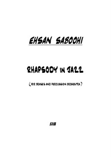 Rhapsody in Jazz: Rhapsody in Jazz by Эсан Сабуи