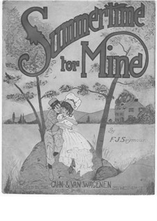 Summertime for Mine: Summertime for Mine by Frederick J. Seymour